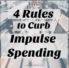 4 Rules to Curb Impulse Spending Life On A Budget, Simple Rules, Our Life, Saving Money, Budgeting, Lifestyle, Save My Money, Frugal