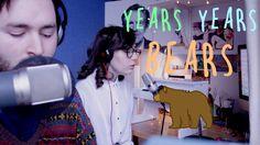 YEARS YEARS BEARS - Tom Rosenthal and Dodie Clark