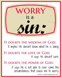 Worrying goes against who we are as Christians!!!!!!!