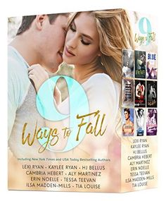 9 Ways to Fall: An Exclusive Collection of NINE Red-Hot Romances by bestselling authors, featuring Alpha Males, Fighters, Rock-Stars, Movie Stars, Sexy Bad Boys and more (English Edition) von Lexi Ryan und weiteren, http://www.amazon.de/dp/B013Z367XM/ref=cm_sw_r_pi_dp_ujf3vb129D62E