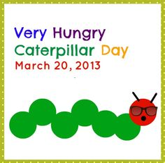 (1) CREATE: Announcing - March 20th is Very Hungry Caterpillar Day! Share this!  #WorldEricCarle #HungryCaterpillar