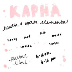 Ayurveda Journal, Week 1: Exploring The Senses  I am such a Kapha...