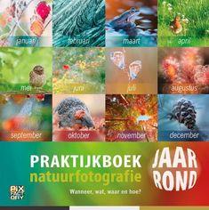 Praktijkboek Natuurfotografie Jaarrond.  Dit boek is eigenlijk één grote natuurfotografiekalender.   Per maand zie je wanneer je bekende en onbekende soorten en fenomenen het beste kunt fotograferen, aangevuld met gebieden en achtergrondinformatie.   De variatie, diepgang en verrassende onderwerpen maken dit praktijkboek tot een 'must-have' voor elke natuurfotograaf.   Kijk voor meer info even bij de online boekwinkel Boeksz. Gratis bezorging in Nederland. November, Products, October
