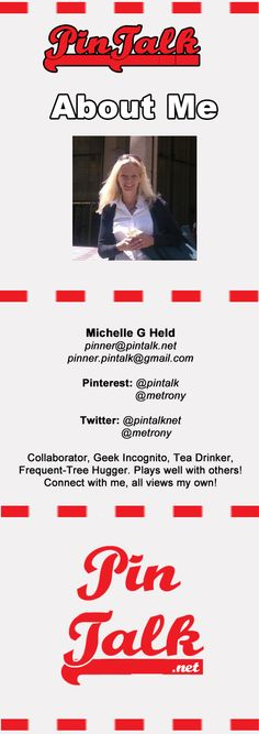 Michelle Held @pintalk mailto:pinner@pintalk.net Runner, Geek Incognito, Tea Drinker, Frequent Tree-Hugger. Plays Well with Others! Connect with me! Views my own | Philadelphia, PA USA #Entrepreneurship #SEO #SocialNetworking #Business