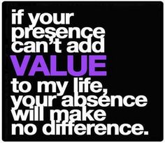 Value Your Life Quotes. QuotesGram by @quotesgram