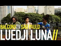 LUEDJI LUNA · in pre-production of her first album · Videos · BalconyTV www.balconytv.com #saopaulo #balconytv #music
