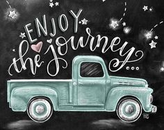 Enjoy The Journey Chalkboard Art Chalk Art Enjoy The Ride Wanderlust Sign Vintage Truck Find Joy In The Journey Inspirational Quote Chalkboard Print, Chalkboard Lettering, Chalkboard Designs, Chalkboard Drawings, Blackboard Art, Chalkboard Ideas, Fall Chalkboard Art, Chalkboard Pictures, Chalkboard Art Quotes
