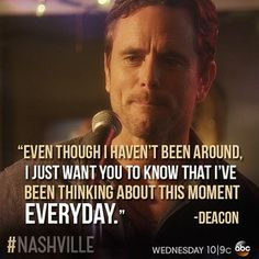 . Nashville Quotes, Dont Love, My Love, Country Music Quotes, Words Worth, Tv Quotes, Hopeless Romantic, Best Shows Ever, Celebrity Crush