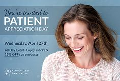 This Special Day is to Show Our Appreciation to our Wonderful Patients!