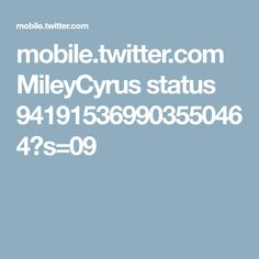 mobile.twitter.com MileyCyrus status 941915369903550464?s=09