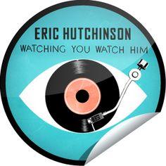 Steffie Doll's Eric Hutchinson: Watching You Watch Him Sticker | GetGlue
