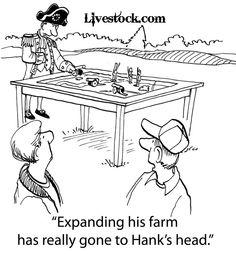 """Expanding his farm has really gone to Hank's head."" | Livestock.com"