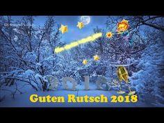 Liebe Grüße für Silvester..Neujahr..Guten Rutsch..2018 happy New Year - YouTube
