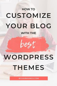 How to Choose a WordPress Theme That Is Right for You