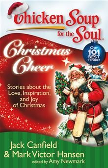 Chicken Soup for the Soul: Christmas Cheer - Stories about the Love, Inspiration, and Joy of Christmas ebook by Jack Canfield,Mark Victor Hansen,Amy Newmark Christmas Past, Christmas Books, Christmas Ideas, Magical Christmas, Holiday Ideas, Vintage Christmas, Soul Chicken, Chicken Soups, Soup For The Soul