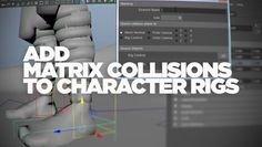 Learn how you can easily incorporate a matrix collision system into a character rig using matrix collision rig python script for Maya.