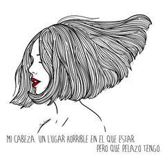 Mi cabeza, un lugar horrible en el que estar. Pero qué pelazo tengo. #SaraHerranz