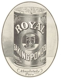 1900's Royal Baking Powder Advertisement via KnickofTime.net