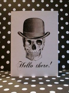 Hello There Skull wearing Bowler Hat by TheMiddleSisterStore, $4.75