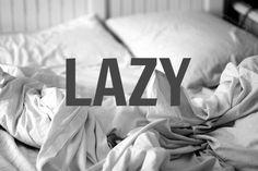 Lazy Saturdays & Sundays...