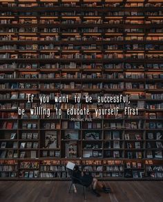 Be willing to educate yourself first Motivation Success, Success Quotes, Good Books, Books To Read, Library Architecture, Book Aesthetic, Art Party, Library Books, Book Nerd