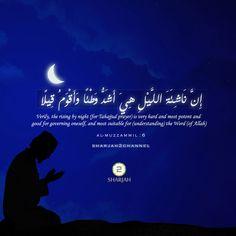 إن ناشئة الليل هي أشد وطئا وأقوم قيلا Verily the rising by night (for Tahajjud prayer) is very hard and most potent and good for governing oneself and most suitable for (understanding) the Word (of Allah) Al_Muzammil Prayer Quotes, Quran Quotes, Tahajjud Prayer, Night Prayer, Learn Islam, Sharjah, Uae, Ramadan, True Love