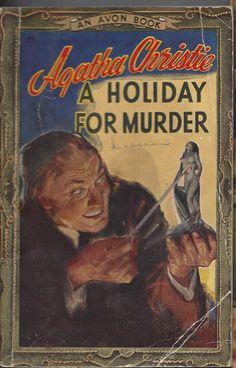 A Holiday for Murder by Agatha Christie. An Avon book