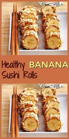 Healthy Banana Sushi Rolls