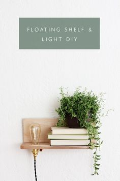 *** Good Lighting Tutorial DIY :: FLOATING WOOD + BRASS SHELF WITH BUILT IN LIGHT