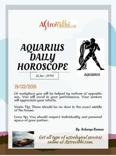 Get your Aquarius Daily Horoscope (19/02/2016). Read your daily Horoscope online Hindi/English at AstroVidhi.com
