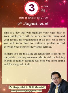 #Numerology predictions for 9th August'16 by Dr.Sanjay Sethi-Gold Medalist and World's No.1 #AstroNumerologist.