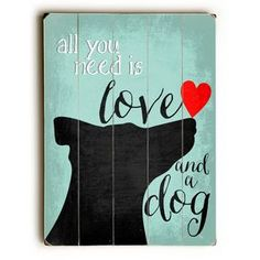 """Labrador Retriever (Black Lab) – """"All you need is love and a lab. Wall Art and Wooden Signs with Dog Pictures and Dog Quotes. Features the Labrador Retriever dog breed. Labrador Retrievers, Retriever Puppies, Black Labrador Retriever, Golden Retrievers, Dog Lover Gifts, Dog Gifts, Balto And Jenna, Dog Art, Dog Pictures"""