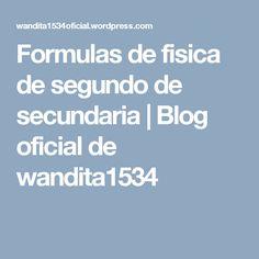 Formulas de fisica de segundo de secundaria | Blog oficial de wandita1534