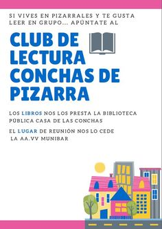 Nuevo Club de lectura formado por vecinos del barrio de Pizarrales.