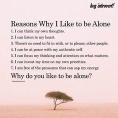 Reasons Why I Like To Be Alone - https://themindsjournal.com/reasons-like-alone/
