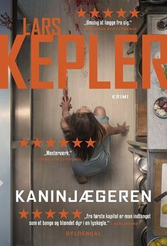 Kaninjægeren Nr:6 Fra 2016 Lars Kepler, Denmark, Saga, Scandinavian, Believe, Ebooks, Action, Wrestling, Reading