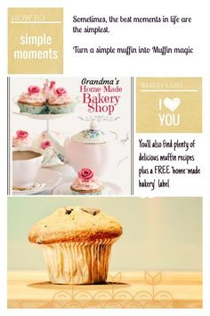 Turn a simple muffin into Muffin Magic.... the best moments in life are the simplest.