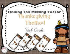 FREEBIE Thanksgiving Themed Freebie.Have your students practice solving for the unknown factor with these 24 Thanksgiving Themed Task Cards.These cards are a mixture of multiplication and division.  These cards come in color and black and white.There are two choices of recording sheetsIf you like this resource and need more practice for missing factor, you may also enjoy: