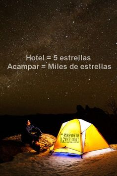 Hotel = 5 stars Camping = thousands of stars