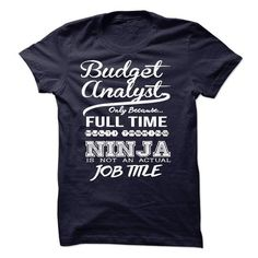 Budget Analyst only because full time multitasking - #gift exchange #qoutes. LOWEST PRICE => https://www.sunfrog.com/LifeStyle/Budget-Analyst-only-because-full-time-multitasking.html?id=60505