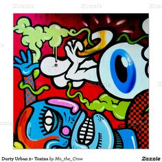 Durty Urban 2~ Toxins Poster
