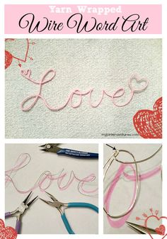 Yarn-wrapped-wire-word-art - Tutorial on making your own wire word art.