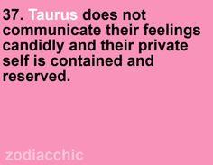taurus http://media-cache4.pinterest.com/upload/36732553180271966_IrmF9EZq_f.jpg annienoir daily quote