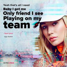 Team - Iggy Azalea Lyrics #Team #IggyAzalea #Lyrics