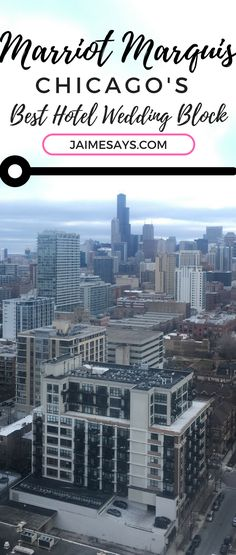 Looking for a stunning hotel to wow your wedding guests?  This hotel as great views. Marriott Marquis Hotels near McCormick Place Chicago   Chicago Hotel Wedding Block