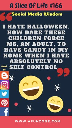 Daily via - = Slice Of Life, Halloween Quotes, Halloween Candy, Self Control, Humor, The Cure, Wisdom, Social Media, Thoughts