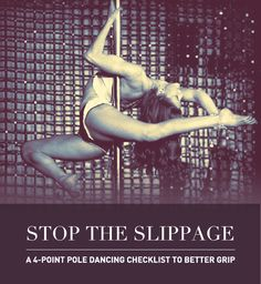 missdrusilla:  STOP THE SLIPPAGE! A 4-Point Pole Dancing Checklist. Can't hold on for the life of you? Slipping all over the place? Ripped callouses?! Every pole dancer has had this problem at one time or another; with the exception of people who don't need grip aids, curse them. There are many things that factor into slippage on the pole but some of the known ones are: Room & Pole temperature Pole finish Pole diameter Skin type and external products  Room Temperature Depending on the…