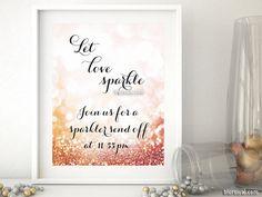 PRINTABLE sign: Custom sparklers send off sign, Let love sparkle sign, sparklers sign, rose gold wedding, gold wedding sign -gp252 Olivia