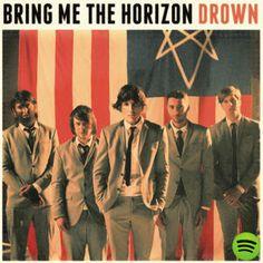 Drown, an album by Bring Me The Horizon on Spotify