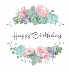 Find Green Colorful Succulents Vector Design Round stock images in HD and millions of other royalty-free stock photos, illustrations and vectors in the Shutterstock collection. Birthday Greetings Quotes, Happy Birthday Messages, Happy Birthday Quotes, Happy Birthday Floral, It's Your Birthday, Happy Birthday Pictures, Bday Cards, Happy B Day, Birthdays